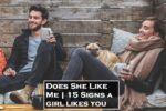 Does She Like Me15 Signs a girl likes you